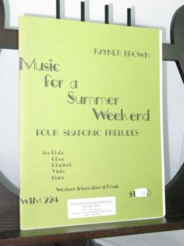 Brown R - Music for a Summer Weekend - 4 Sharonic Preludes